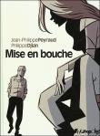 Philippe Djian et Jean-Philippe Peyraud - Mise en bouche