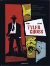Fabien Nury et Brüno – Tyler Cross