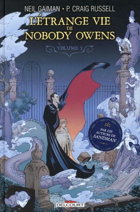 Neil Gaiman et Philip Craig Russell - L'étrange vie de Nobody Owens (Tome 1)