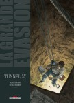 Olivier Jouvray et Nicolas Brachet - La Grande évasion, Tunnel 57 (Tome 6)