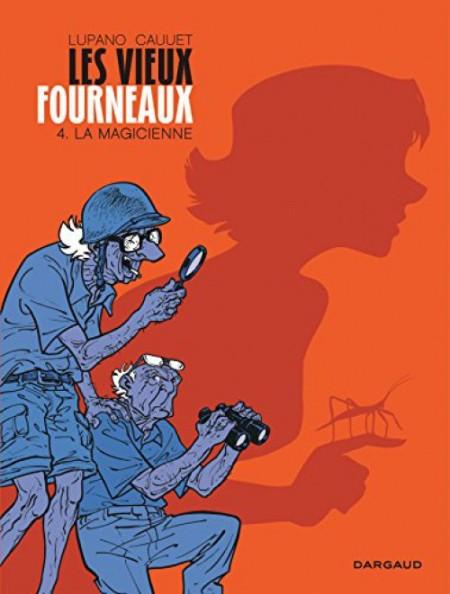 Wilfrid Lupano et Paul Cauuet - Les Vieux Fourneaux, La Magicienne (Tome 4)