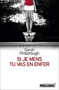 Sarah Pinborough - Si je mens, tu vas en enfer